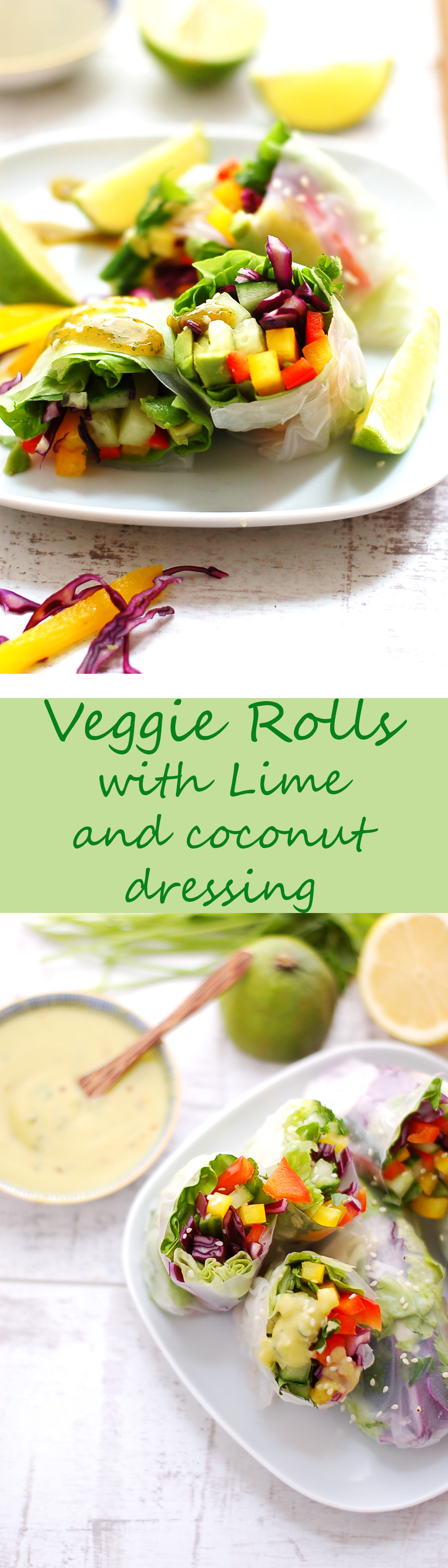 Yummy and Healthy Veggie Rolls with lime and coconu
